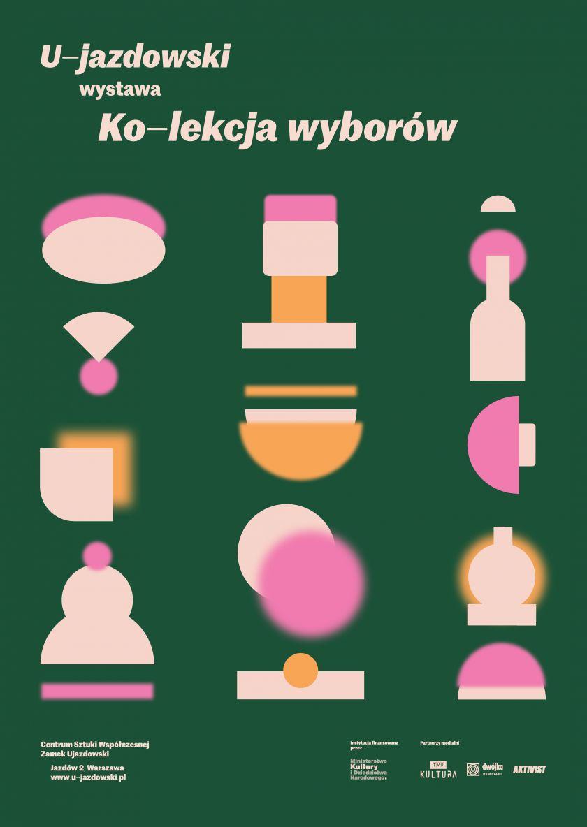Wystawa prac z Kolekcji Centrum Sztuki Współczesnej Zamek Ujazdowski