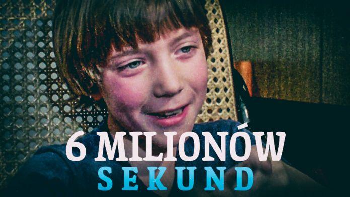 Sześć milionów sekund